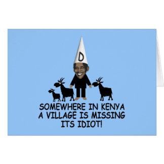 Anti Obama,village idiot Card