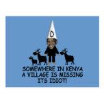 Anti Obama,village idiot Postcards