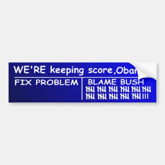 Anti Obama - We're keeping score, Obama! Bumper Sticker