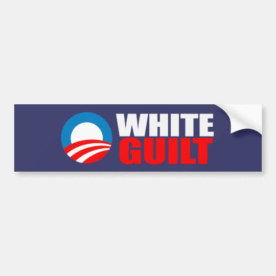 Anti-Obama - WHITE GUILT Bumpersticker Bumper Sticker