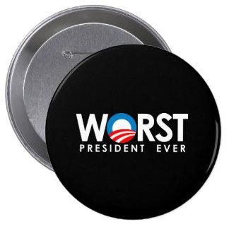 Anti-Obama - Worst President Ever white 10 Cm Round Badge