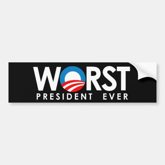 Anti-Obama - Worst President Ever white Bumper Sticker
