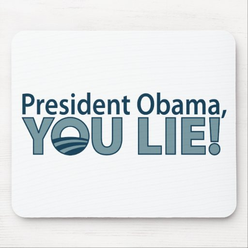 Anti-Obama You Lie! Mouse Pads