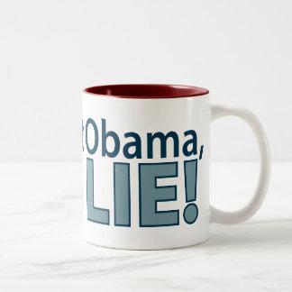 Anti-Obama You Lie! Mug