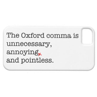 Anti-Oxford Comma iPhone 5/5S Covers