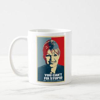 Anti-Palin - You can t fix stupid but you can v Mugs