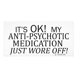 Anti-Psychotic Medication Custom Photo Card