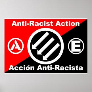 Anti-Racist poster/Accion Anti-Racista cartel Poster