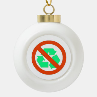 Anti-Recycling Symbol Holiday Ornament