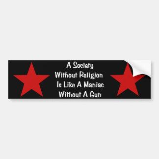 Anti-Religion Quote Bumper Sticker