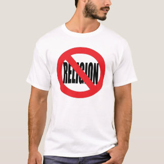 Anti Religion Tee Shirt