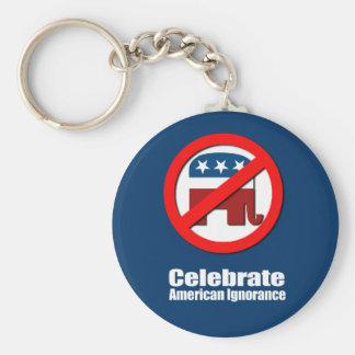 Anti-Republican - Celebrate American Ignorance Key Chains