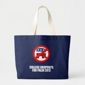 Anti-Republican - College dropouts for Palin Canvas Bag
