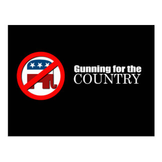 Anti-Republican - Gunning for the country Postcard