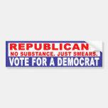 Anti-Republican -  No Substance Bumper Sticker