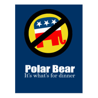 Anti-Republican - Polar Bear for dinner Post Card