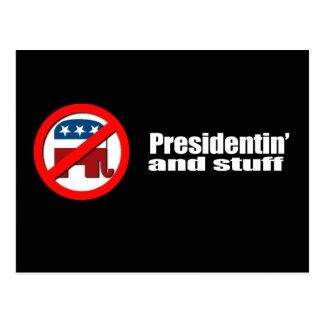 Anti-Republican - Presidentin and stuff Post Cards