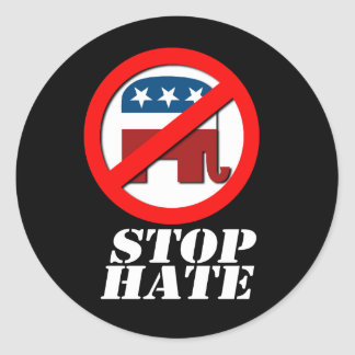 Anti-Republican - Stop Hate Round Sticker