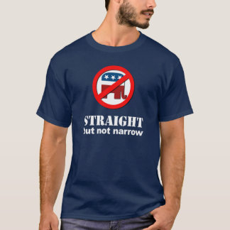 Anti-Republican - Straight but not narrow T-Shirt