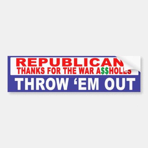 Anti-Republican -  Thanks For The War Bumper Sticker