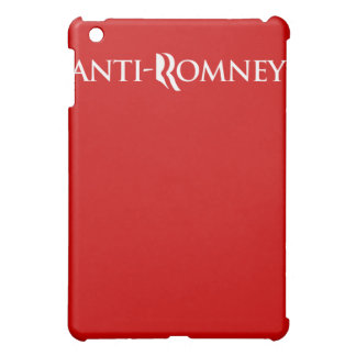 ANTI-ROMNEY.png iPad Mini Cover