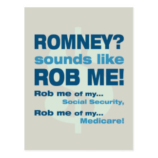 Anti Romney Romney sounds like Rob Me Political Post Cards