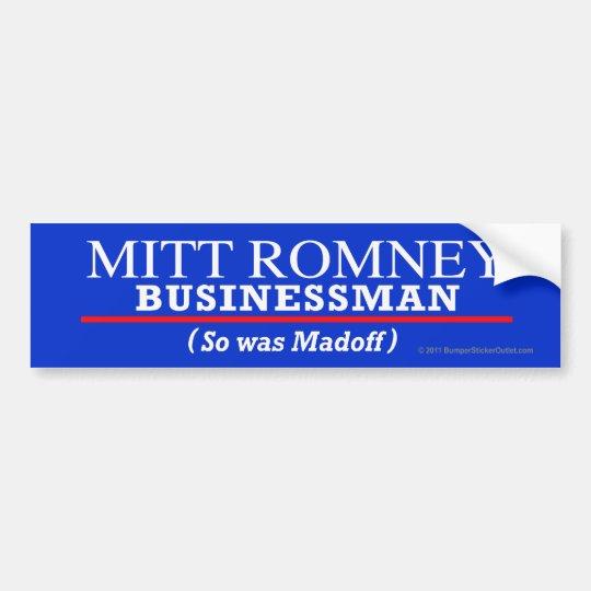 Anti-Romney sticker Businessman Bumper Sticker