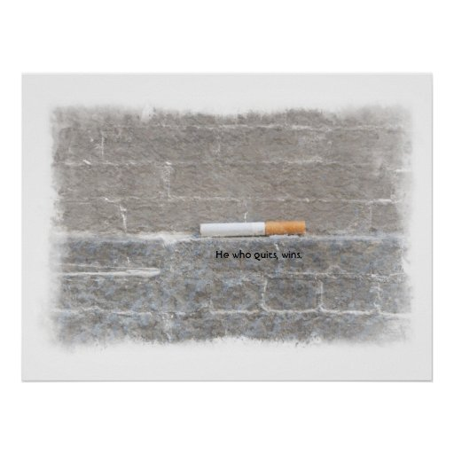 Anti-Smoking Poster - He Who Quits, Wins