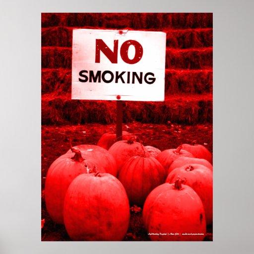 Anti-Smoking Pumpkins - Red Tint Poster