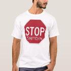 Anti-Snitch Original Stop Snitch'n T-Shirt
