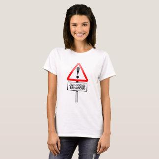 Anti-social warning. T-Shirt