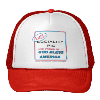 Anti Socialist pig Trucker Hat