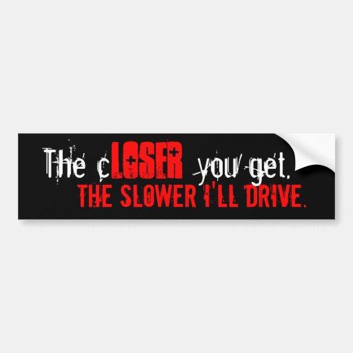 Anti-tailgater bumper sticker