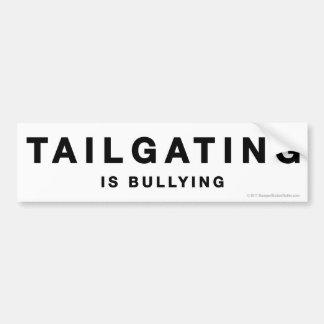Anti-Tailgating sticker Bumper Sticker