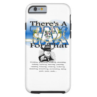 Anti-Tax (Connecticut) Tough iPhone 6 Case