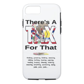 Anti-Tax (Illinois) iPhone 7 Case