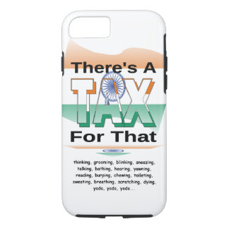 Anti-Tax (India) iPhone 7 Case