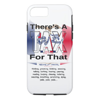 Anti-Tax (Iowa) iPhone 7 Case