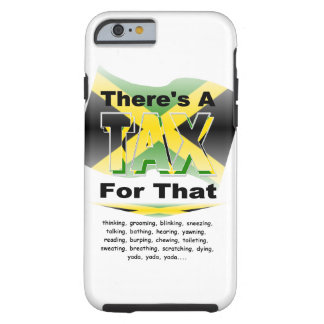 Anti-Tax (Jamaica) Tough iPhone 6 Case