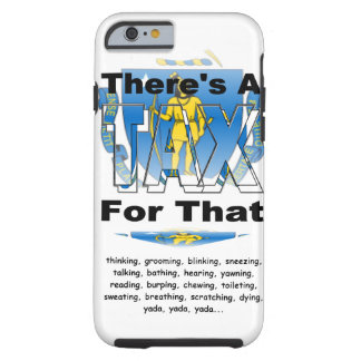 Anti-Tax (Massachusetts) Tough iPhone 6 Case