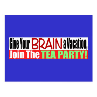 Anti Tea Party Brain Vacation Bumper Design Postcard