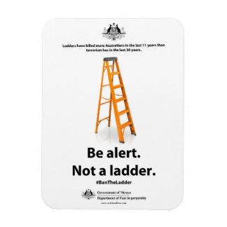 Anti-Terror Magnet: Be alert. Not a ladder. Magnet
