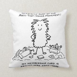 Anti-Tidy-House Throw It Anywhere Pillow