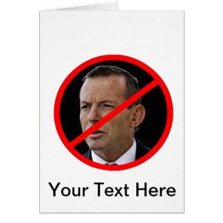Anti Tony Abbott Greeting Card