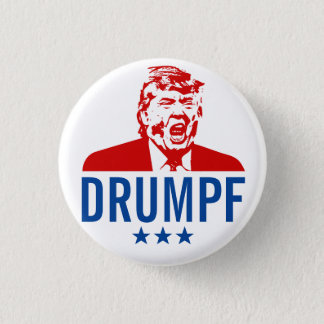 "Anti-Trump Button: ""DRUMPF"" 3 Cm Round Badge"