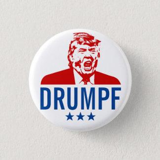 "Anti-Trump Button: ""DRUMPF"" 3 Cm Round Badge"