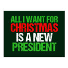 Anti Trump Funny All I Want For Christmas Postcard
