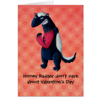 Anti Valentine Honey Badger Greeting Card