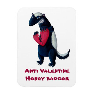 Anti Valentine Honey Badger Rectangle Magnets
