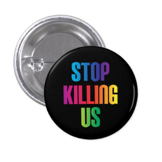 Anti-Violence Stop Killing Us Mass Shootings LGBT 3 Cm Round Badge